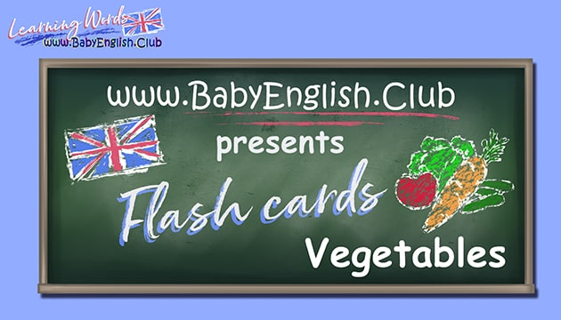 Flash Cards. Learning Vegetables
