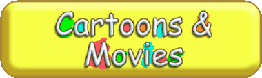 Cartoons and Movies