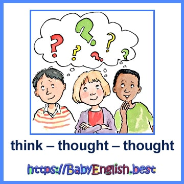 think – thought – thought