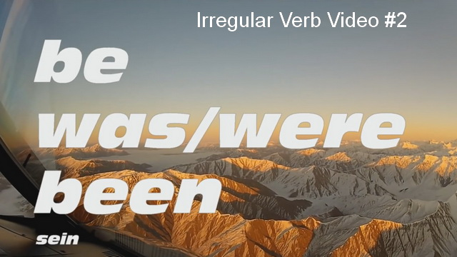 Irregular Verb Video #2
